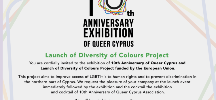 "Queer Cyprus Association: 10th Anniversary exhibition and launch of ""Diversity of Colours"" project"